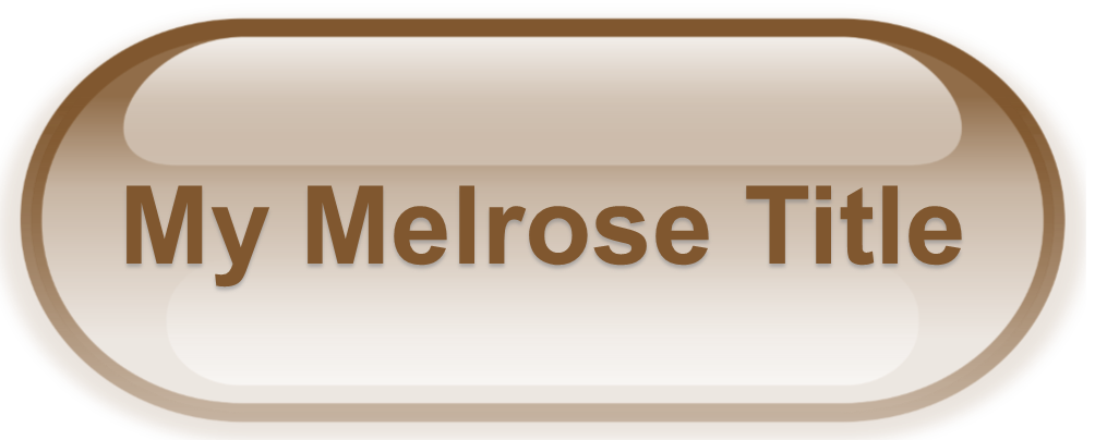 My Melrose Title Button